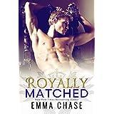 Royally Matched (The Royally Series Book 2) (English Edition)