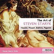 The Art Of Steven Staryk – Handel, Mozart, Brahms, Paganini