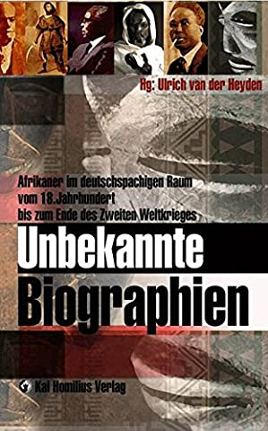 Unbekannte Biographien: Afrikaner im deutschsprachigen Raum vom 18. bis 20. JH (Robbie William)