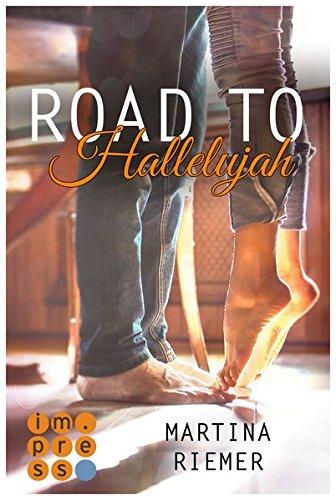 Road to Hallelujah (Herzenswege, Band 1)