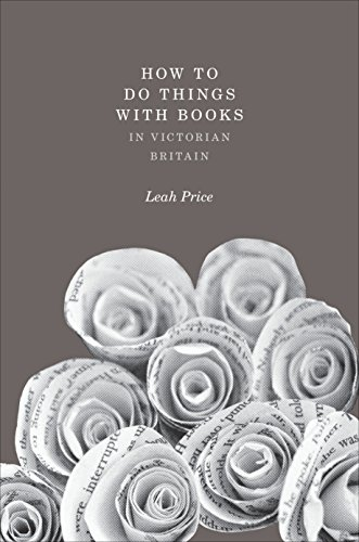 How to Do Things with Books in Victorian Britain (English Edition)