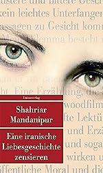 Eine iranische Liebesgeschichte zensieren (Unionsverlag Taschenbücher)