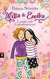 Milla und Emilia - Landei mit Liebeskummer: Band 1