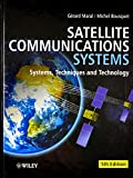 Satellite Communications Systems: Systems, Techniques and Technology (Wiley Series in Communication and Distributed Systems)