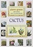 Scarica Libro Cactus Piante grasse (PDF,EPUB,MOBI) Online Italiano Gratis