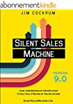 Silent Sales Machine 9.0: Your Compre...