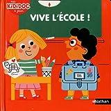 """Afficher """"Vive l'école !"""""""