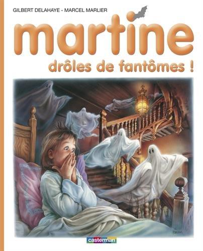 Martine, Tome 55 : Drôles de fantômes !