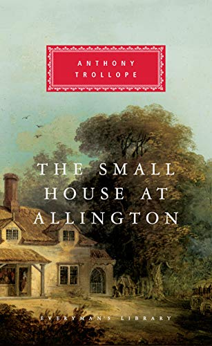 The Small House at Allington (Chronicles of Barsetshire) - Regency Bürobedarf