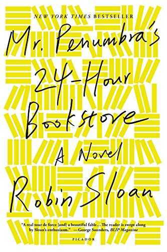 Mr. Penumbra's 24-Hour Bookstore: A Novel (English Edition)