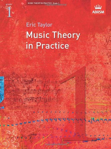 Music Theory in Practice, Grade 1. par Eric Taylor