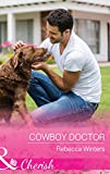 Cowboy Doctor (Mills & Boon Cherish) (Sapphire Mountain Cowboys, Book 3)