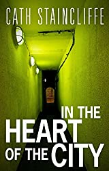 In The Heart of The City (English Edition)
