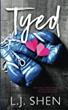 Tyed (California Love) (Volume 1) by L J Shen (2015-07-11)
