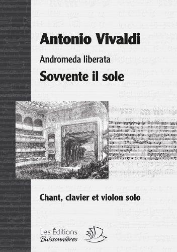 sovvente-il-sole-aria-andromeda-liberata-opera-de-vivaldi-partition-chant-clavier-violon-solo