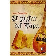 El juglar del Papa
