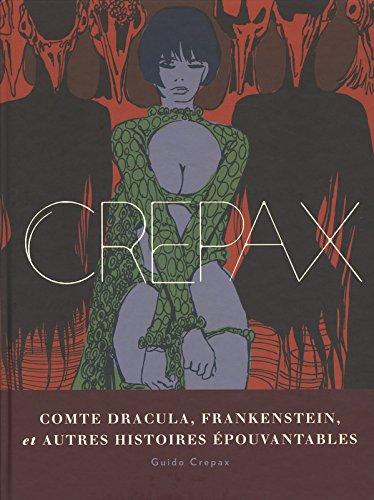 Crepax - Comte Dracula, Frankenstein et autres histoires pouvantables