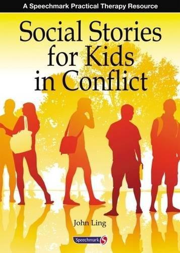 Social Stories for Kids in Conflict (Speechmark Practical Therapy Manual)