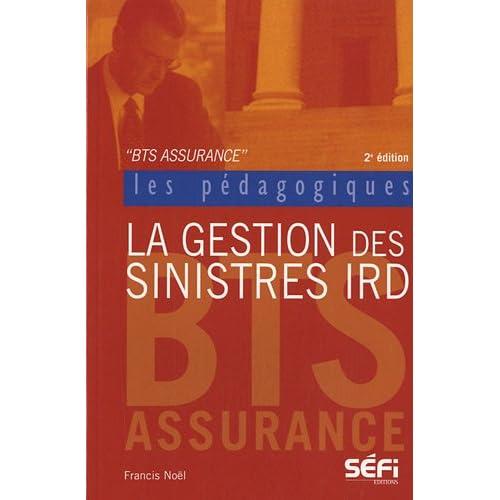 La gestion des sinistres IRD : BTS assurance