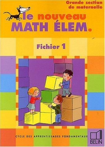 Mathématiques élémentaires grande section : Fichier 1, grande section de Denis Stoecklé (29 mai 1995) Broché