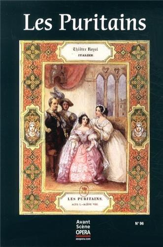 L'Avant-Scène Opéra, N° 96 : Les Puritains