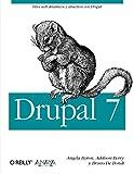 Drupal 7 / Using Drupal by Angela Byron (2013-01-06)