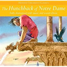 The Hunchback Of Notre Dame (Children's Audio Classics, Band 9)