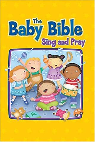 Baby Bible: Teach Me to Sing and Pray (Baby Bible Board Books)
