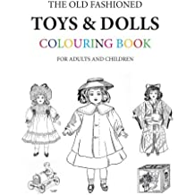 The Old Fashioned Toys and Dolls Colouring Book