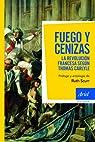 Fuego y cenizas: La revolución francesa según Thomas Carlyle par Carlyle