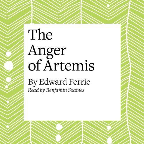 The Anger of Artemis  Audiolibri