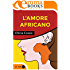 L'amore africano