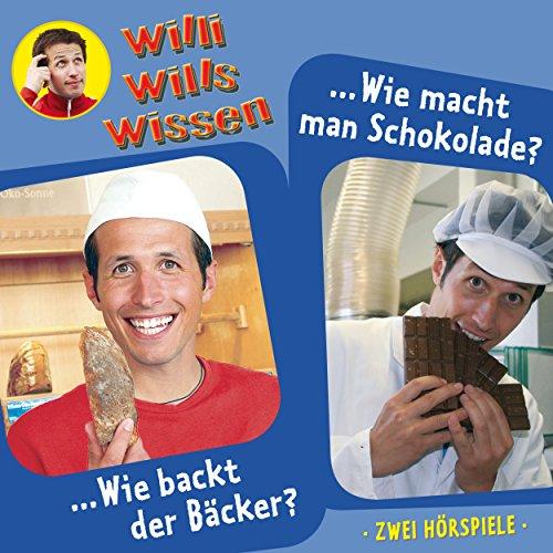 Folge 1: Wie backt der Bäcker? / Wie macht man Schokolade?