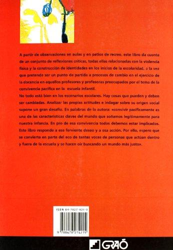 Violencia física y construcción de identidades: Propuesta de reflexión crítica para las escuelas infantiles: 013 (Biblioteca De Infantil)