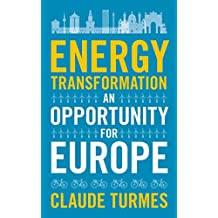Energy Transformation: An Opportunity for Europe