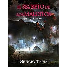 El Secreto de los Malditos (Al Amanecer nº 1)