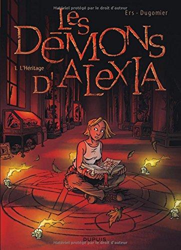 Les Démons d'Alexia, tome 1 : L'Héritage