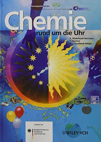 Chemie rund um die Uhr: Das Buch zum Jahr der Chemie (Deutsche Einheitsverfahren)