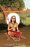 #10: Adi Shankaracharya: Hinduism's Greatest Thinker