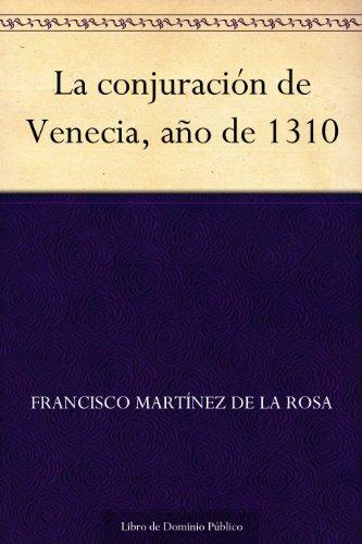 La conjuración de Venecia, año de 1310 (Spanish Edition)