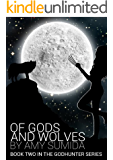Of Gods and Wolves (Book 2 in The Godhunter Series) (English Edition)