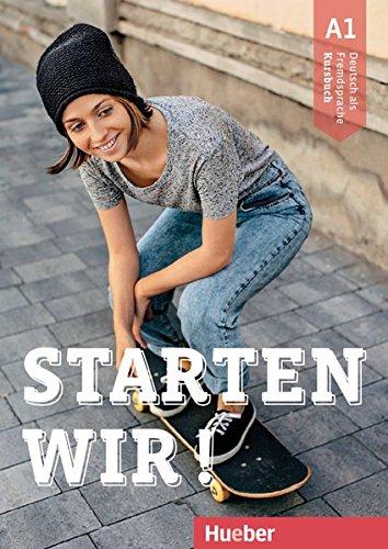 Starten wir! Deutsche als Fremdsprache. Kursbuch. Per le Scuole superiori. Con ebook. Con espansione online: STARTEN WIR! A1 Kb (alum.)