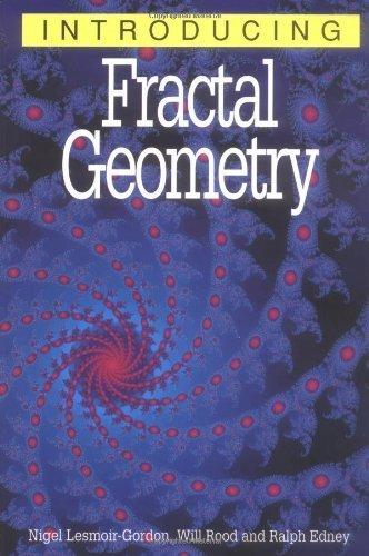 Introducing Fractal Geometry by Nigel Lesmoir-Gordon (2000-01-15)