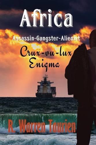 Africa-Assassin-Gangster-Alienist-Crux-vu-luxs-Enigma