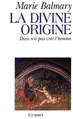 La divine origine (Littérature) (French Edition)