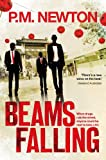 Beams Falling von PM Newton
