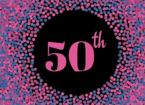 50th: Pink Cover Design 50, Fiftieth, Birthday, Wedding Anniversary Party Guest Book. Free Layout Message Book For Family and Friends To Write in, Use ... Volume 26 (Celebration Guest