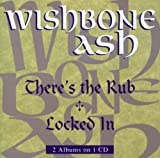 Wishbone Ash: There's the Rub/Locked in (Audio CD)