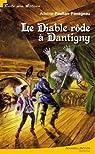 Le Diable rôde à Dantigny par Paulian-Pavageau