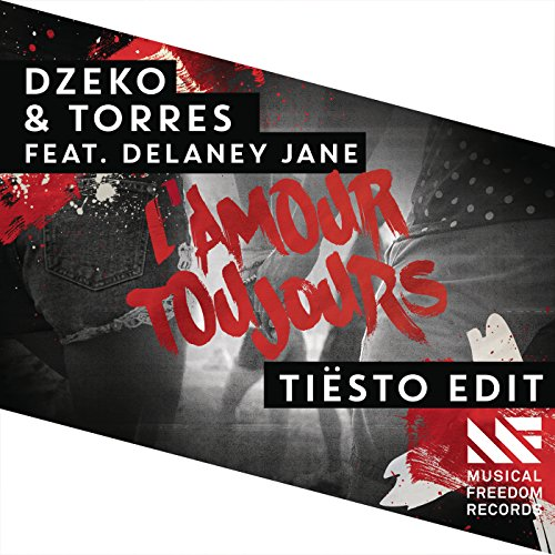 LAmour Toujours (Tiësto Edit)